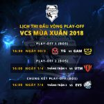 Lịch thi đấu vòng Play-off VCS Mùa Xuân 2018